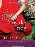 Happy Any Day Now: A Novel (CD-Audio)