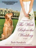 The Week Before the Wedding (CD-Audio)