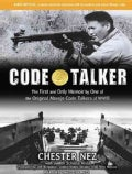 Code Talker: The First and Only Memoir by One of the Original Navajo Code Talkers of WWII, Library Edition (CD-Audio)