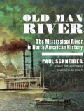 Old Man River: The Mississippi River in North American History (CD-Audio)