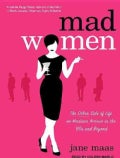 Mad Women: The Other Side of Life on Madison Avenue in the '60s and Beyond (CD-Audio)
