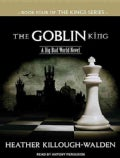 The Goblin King (CD-Audio)