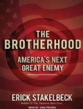 The Brotherhood: America's Next Great Enemy (CD-Audio)
