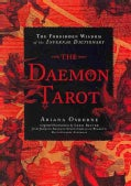 The Daemon Tarot: The Forbidden Wisdom of the Infernal Dictionary