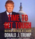 Time to Get Tough: Making America #1 Again (CD-Audio)