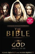 A Story of God and All of Us: Companion to the Hit TV Miniseries the Bible (Paperback)