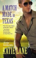 A Match Made in Texas (Paperback)