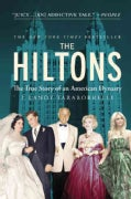 The Hiltons: The True Story of an American Dynasty (Hardcover)