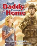 Until Daddy Comes Home (Hardcover)