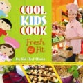 Cool Kids Cook: Fresh and Fit (Hardcover)