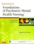 Varcarolis' Foundations of Psychiatric Mental Health Nursing - Text and Simulation Learning System