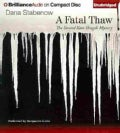 A Fatal Thaw (CD-Audio)
