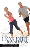 The Hcg Diet Revolution (Paperback)