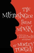 The Mastersinger from Minsk (Paperback)