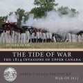 The Tide of War: The 1814 Invasions of Upper Canada (Paperback)
