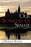 Our Scandalous Senate (Paperback)