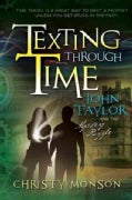 John Taylor and the Mystery Puzzle - Texting Through Time (Paperback)