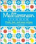 Mediterranean Cookbook: Fresh, Fast, and Esy Recipes (Hardcover)