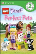 Lego Friends Perfect Pets (Hardcover)