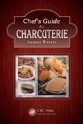 Chef's Guide to Charcuterie (Hardcover)
