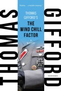 The Wind Chill Factor (Paperback)