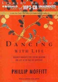 Dancing With Life: Buddhist Insights for Finding Meaning and Joy in the Face of Suffering; Library Edition (CD-Audio)