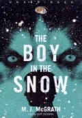 The Boy in the Snow: Library Edition (CD-Audio)
