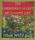 The Christian's Secret of a Happy Life (CD-Audio)