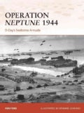 Operation Neptune 1944: D-Day's Seaborne Armada (Paperback)