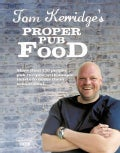 Tom Kerridge's Proper Pub Food (Hardcover)
