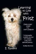 Learning to Live With Fritz: Disgruntled Angel in a Hairy Disguise (Hardcover)