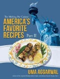 Americas Favorite Recipes, Part II: The Melting Pot Cuisine (Paperback)