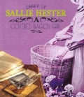 Diary of Sallie Hester: A Covered Wagon Girl (Paperback)