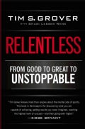 Relentless: From Good to Great to Unstoppable (Paperback)