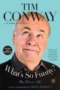What's So Funny?: My Hilarious Life (Hardcover)