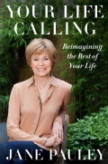 Your Life Calling: Reimagining the Rest of Your Life (Hardcover)