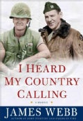 I Heard My Country Calling: A Memoir (Hardcover)