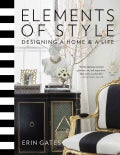 Elements of Style: Designing a Home & a Life (Hardcover)