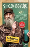 Si-cology 1: Tales and Wisdom from Duck Dynastys Favorite Uncle (Hardcover)