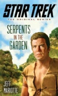 Serpents in the Garden (Paperback)