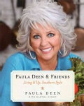 Paula Deen & Friends: Living It Up, Southern Style (Paperback)