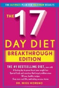 The New 17 Day Diet Breakthrough: The Ultimate Plan for Maximum Results (Hardcover)
