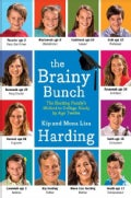 The Brainy Bunch: The Harding Family's Method to College Ready by Age Twelve (Hardcover)