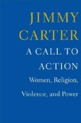 A Call to Action: Women, Religion, Violence, and Power (Hardcover)