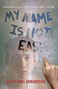 My Name Is Not Easy (Paperback)