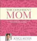 The Confident Mom: Guiding Your Family With God's Strength and Wisdom (Pre-recorded digital audio player)