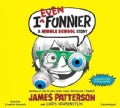 I Even Funnier: A Middle School Story; Library Edition (CD-Audio)