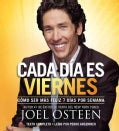 Cada dia es viernes / Every Day is Friday: Como ser mas feliz 7 dias por semana / How to be More Happy 7 Days Per ... (CD-Audio)
