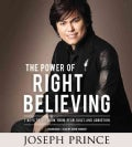 The Power of Right Believing (Pre-recorded digital audio player)