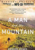 A Man and His Mountain: The Everyman Who Created Kendall-Jackson and Became America's Greatest Wine Entrepreneur, ... (CD-Audio)